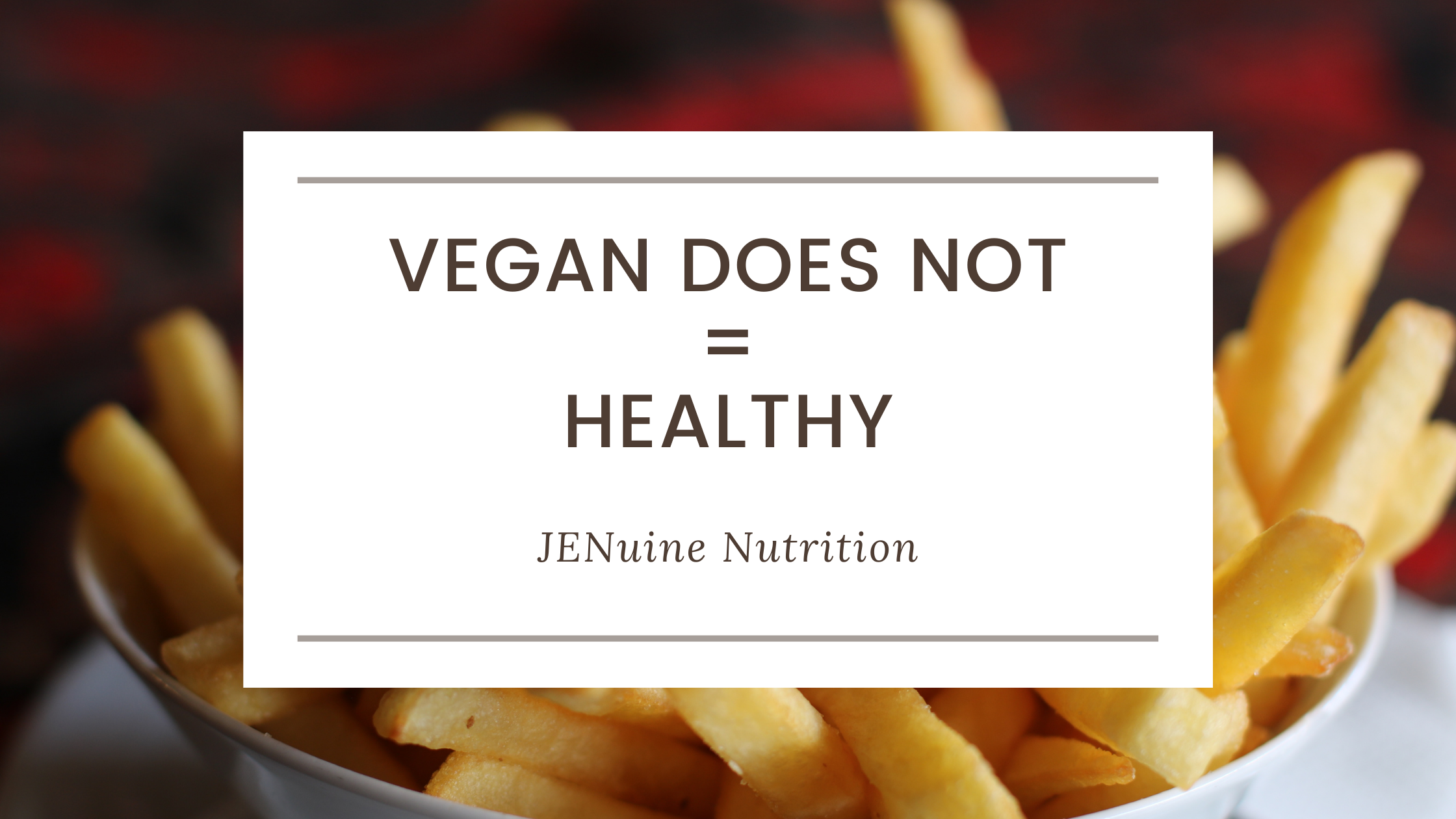 Vegan Does Not Equal Healthy